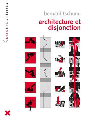 "Livre ""Architecture et Disjonction"", Bernard Tschumi, HYX"