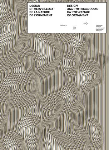 Design and the Wondrous: On the nature of Ornament - cover